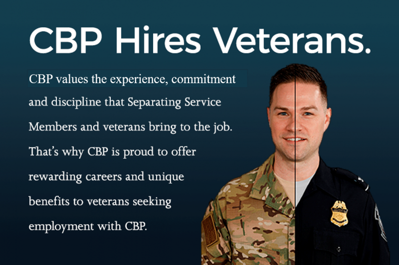 CBP is a great place to work for veterans.