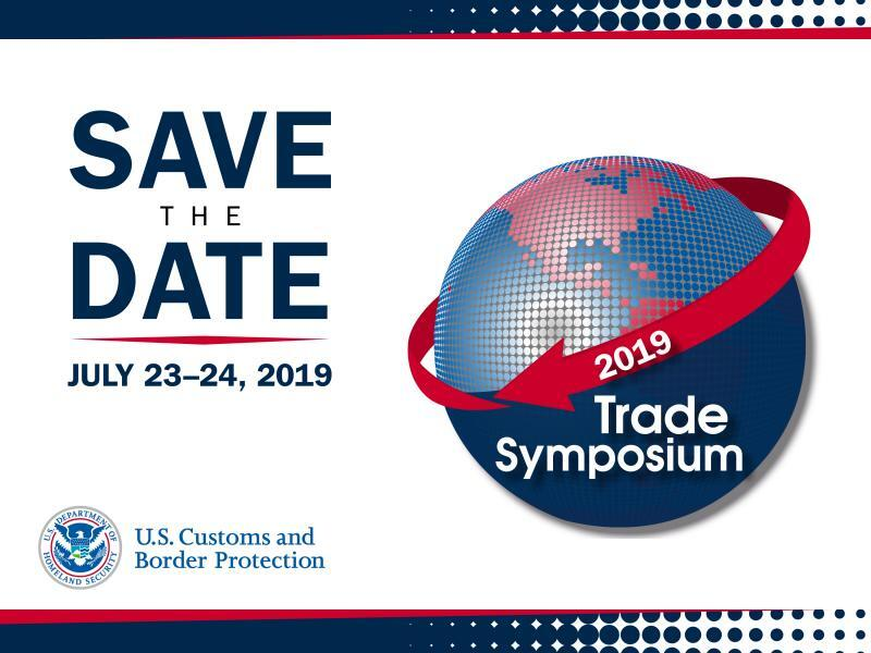 2019 Trade Symposium Save the Date July 23-24, 2019