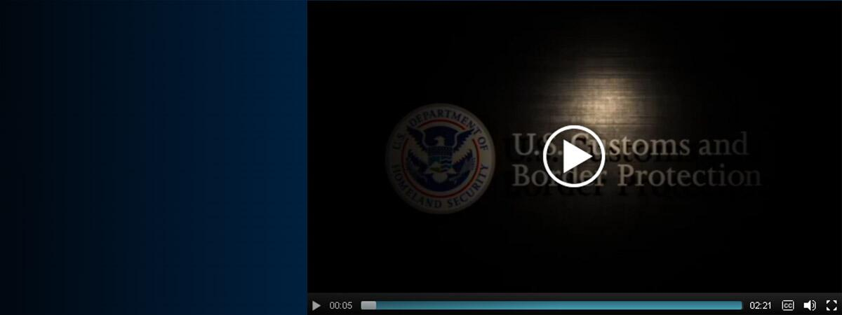 US Customs and Border Protection video screenshot