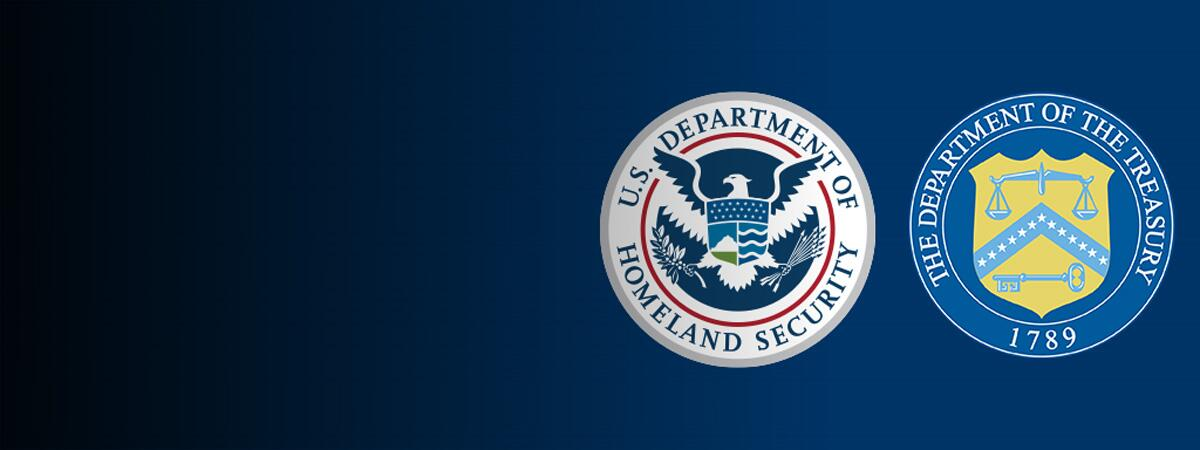 Department of Homeland Security and the Department of Treasury Seals on Blue Background