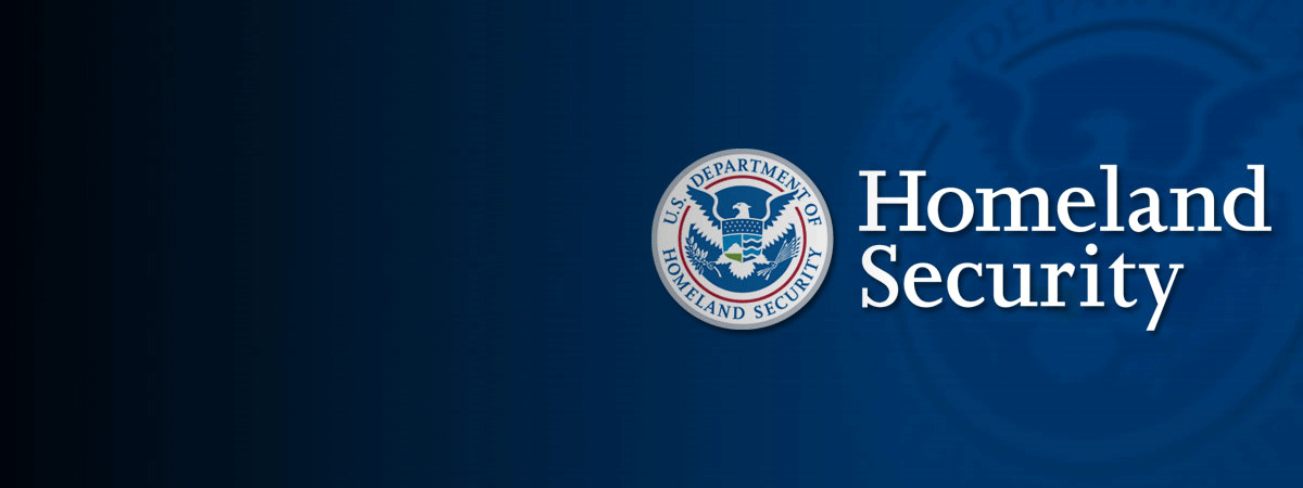 Blue background with official Department of Homeland Security Seal and Signature