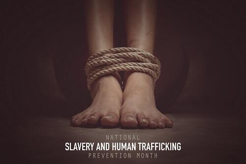 Slavery and Human Trafficking Month