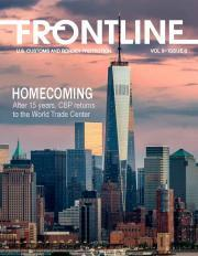 Frontline Cover - Volume 8, Issue 3, Homecoming After 15 years, CBP returns to the World Trade Center