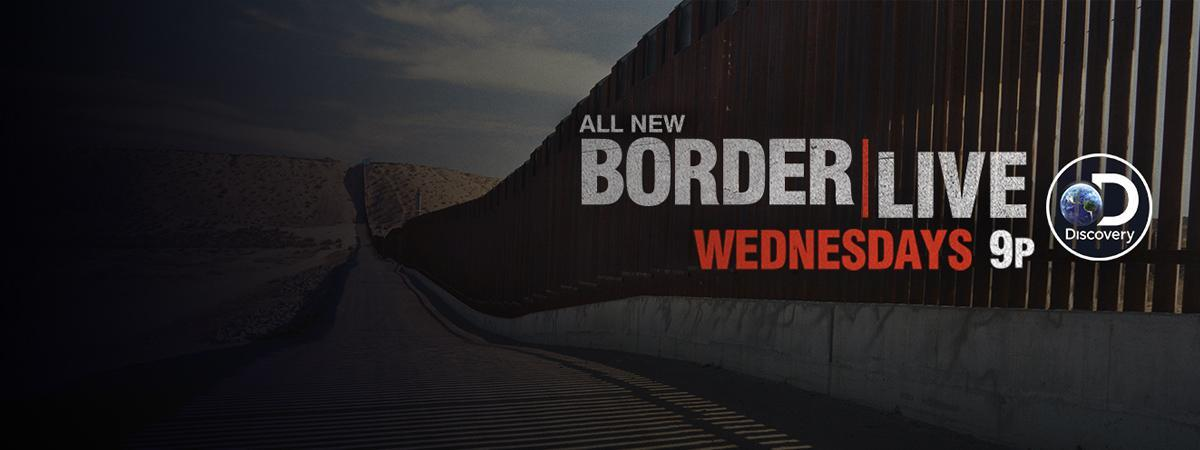 "Image of the border wall with discovery program title ""border live"" super-imposed on it."