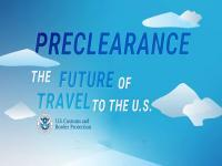 Preclearance poster , The future of travel to the U.S.