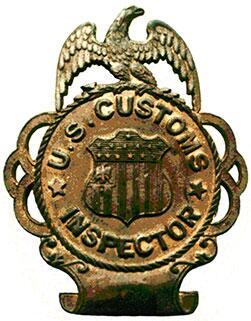 Earliest known U.S. Customs badge worn by Customs Inspectors Customs Mounted Inspectors circa 1874.