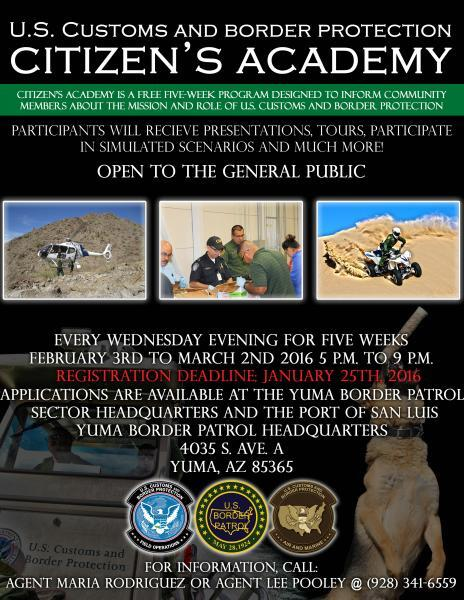 The Yuma Sector of the U.S. Border Patrol is presently recruiting applicants to take part in the next Citizen's Academy