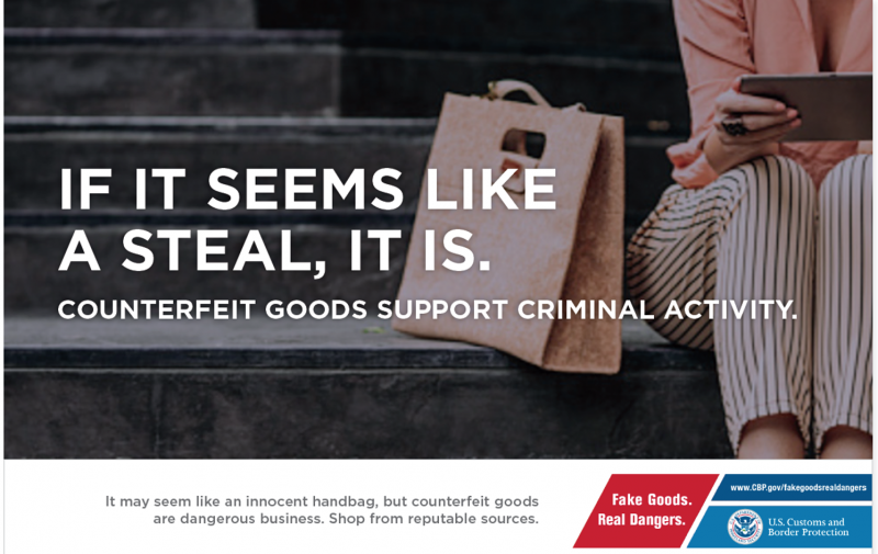 "If it seems like a steal, it is ad from CBP's ""Fake Goods. Real Dangers."" campaign"